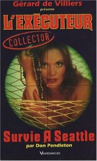 L'Executeur collector 21 : Survie à Seattle