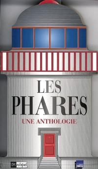 Les phares : Une anthologie