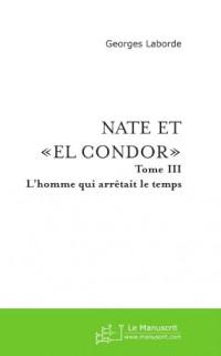 Nate et El Condor (Tome 3)