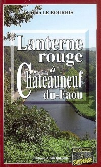 Lanterne Rouge à Chateauneuf du Faou