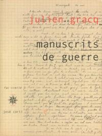 Manuscrits de guerre : Edition fac-similé