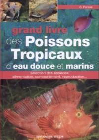 Grand livre des Poissons Tropicaux d'eau douce et marins