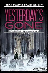 Yesterday'S Gone - Saison 2 - Tome 3