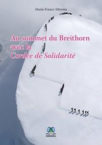Au sommet du Breithorn avec la Cordée de Solidarité