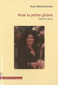 Rose - la petite gitane