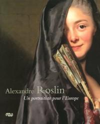 Alexandre Roslin : Un portraitiste pour l'Europe, 1718-1793