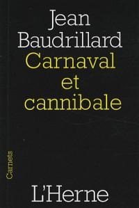 Carnaval et cannibale