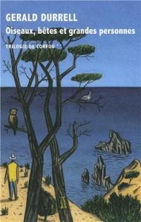 Trilogie de Corfou, II:Oiseaux, bêtes et grandes personnes