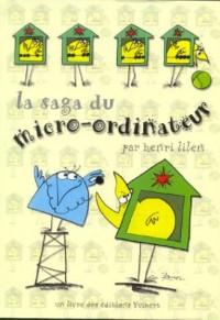 La saga du micro-ordinateur. Une invention française