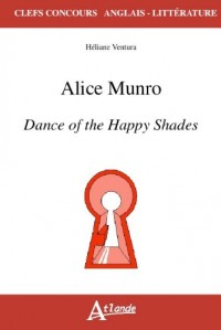 Alice Munro, Dance of the Happy Shades