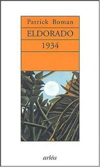 Eldorado, 1934