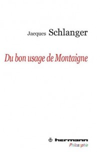 Du bon usage de Montaigne