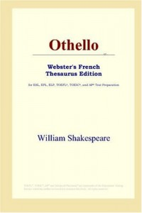 Othello: Webster's French Thesaurus