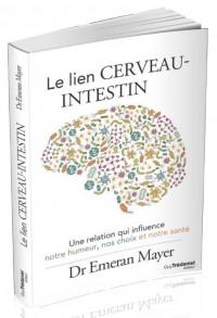 Lien Cerveau-Intestin (le)