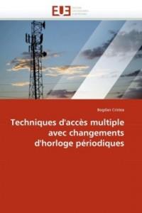 Techniques D'Accs Multiple Avec Changements D'Horloge Priodiques