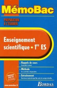 MEMO PREPA EXAM ENS SCIEN 1ERE ES    (Ancienne Edition)