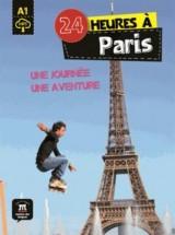 24 heures à Paris : Une journée, une aventure