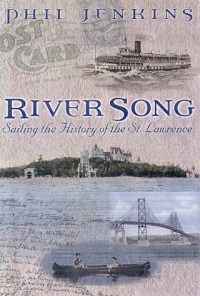 River song: Sailing the history of the St. Lawrence
