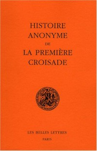 Histoire anonyme de la première croisade