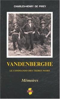 Vandenberghe : Le commando des Tigres noirs