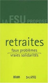 Retraites : Faux problèmes, vraies solidarités