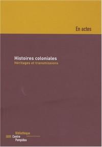 Histoires coloniales : héritages et transmissions