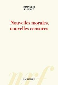 Nouvelles morales, nouvelles censures (HORS SERIE CONN)