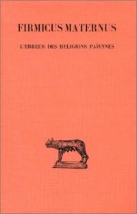 L'erreur des religions païennes