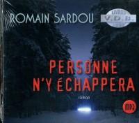 Personne N'Y Echappera (ROMAIN SARDOU)