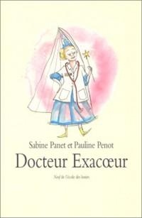 Docteur Exacoeur