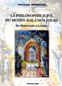 La Philosophie Juive du Moyen Age a Nos Jours