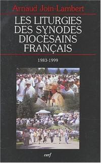 Les liturgies des synodes diocésains français (1983-1999)