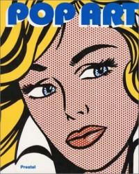 Pop-Art. Mit Beiträgen von Dan Cameron, Constance W. Glenn, Thomas Kellein, Marco Livingstone, Sarat Maharaj, Alfred Pacquement, Evelyn Weiss]