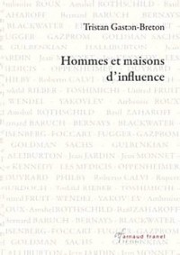 Hommes et maisons d'influence