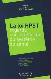 La loi HPST : Regards sur la réforme du système de santé