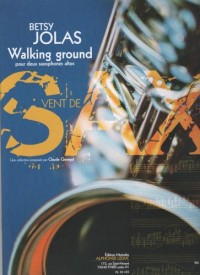 LEDUC JOLAS BETSY - WALKING GROUND POUR 2 SAXOPHONES ALTOS