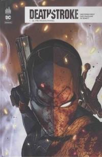 Deathstroke Rebirth, Tome 1 : Le professionnel