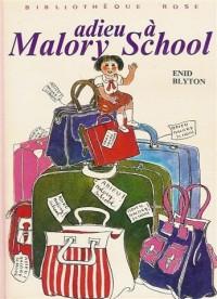 Adieu à Malory School