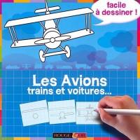 Les Avions, trains et voitures...