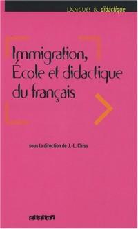 Immigration, Ecole et didactique du français