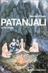 Patanjali et le Yoga [Poche]
