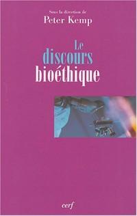 Le discours bioéthique