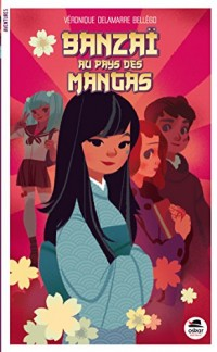 Banzaï au pays des mangas