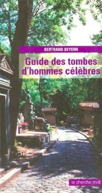 Guide des tombes d'hommes célébres