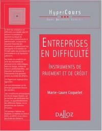 Entreprises en difficulté, instruments de paiement et de crédit
