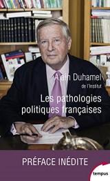 Les pathologies politiques françaises [Poche]