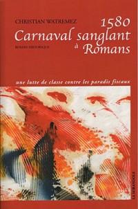 1580 Carnaval sanglant à Romans
