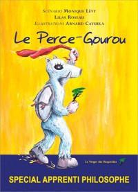 Le Perce-Gourou