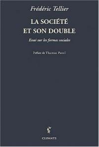 La société et son double : Essai sur les formes sociales