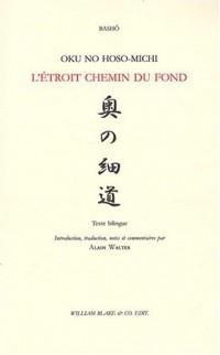L'étroit chemin du fond : Edition bilingue français-japonais